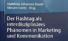 """Buchverlosung: """"Der Hashtag als interdisziplinäres Phänomen in Marketing und Kommunikation"""""""